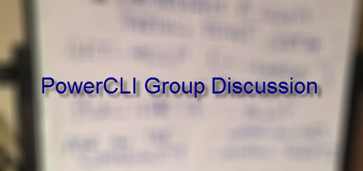 PowerCLI Group Discussion