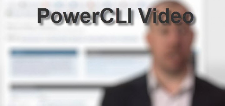 PowerCLI VIdeo